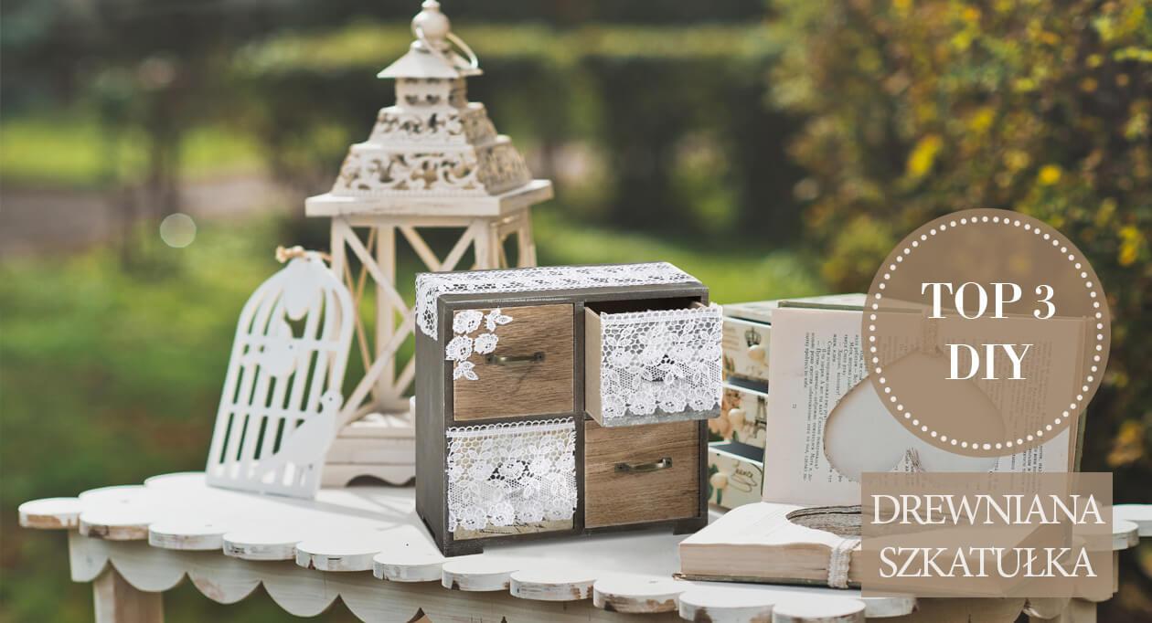 Jak zrobić pudełko na biżuterię, drewniana szkatułka DIY